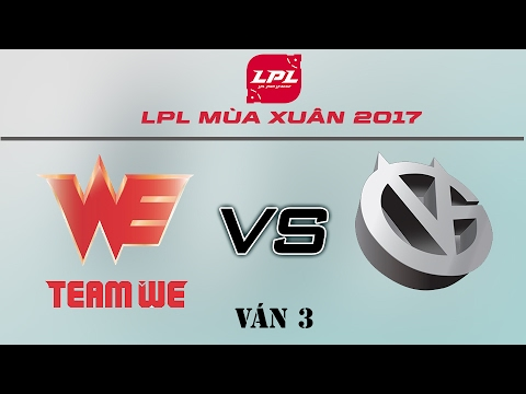 [18.02.2017] WE vs VG [LPL Xuân 2017][Ván 3]