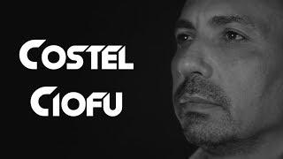 COSTEL CIOFU - Am luat viata in piept HIT 2018