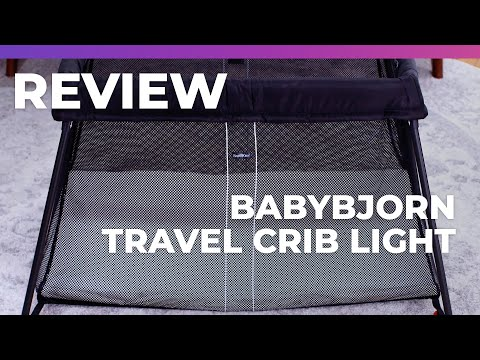 BabyBjorn Travel Crib Light - What to Expect Review