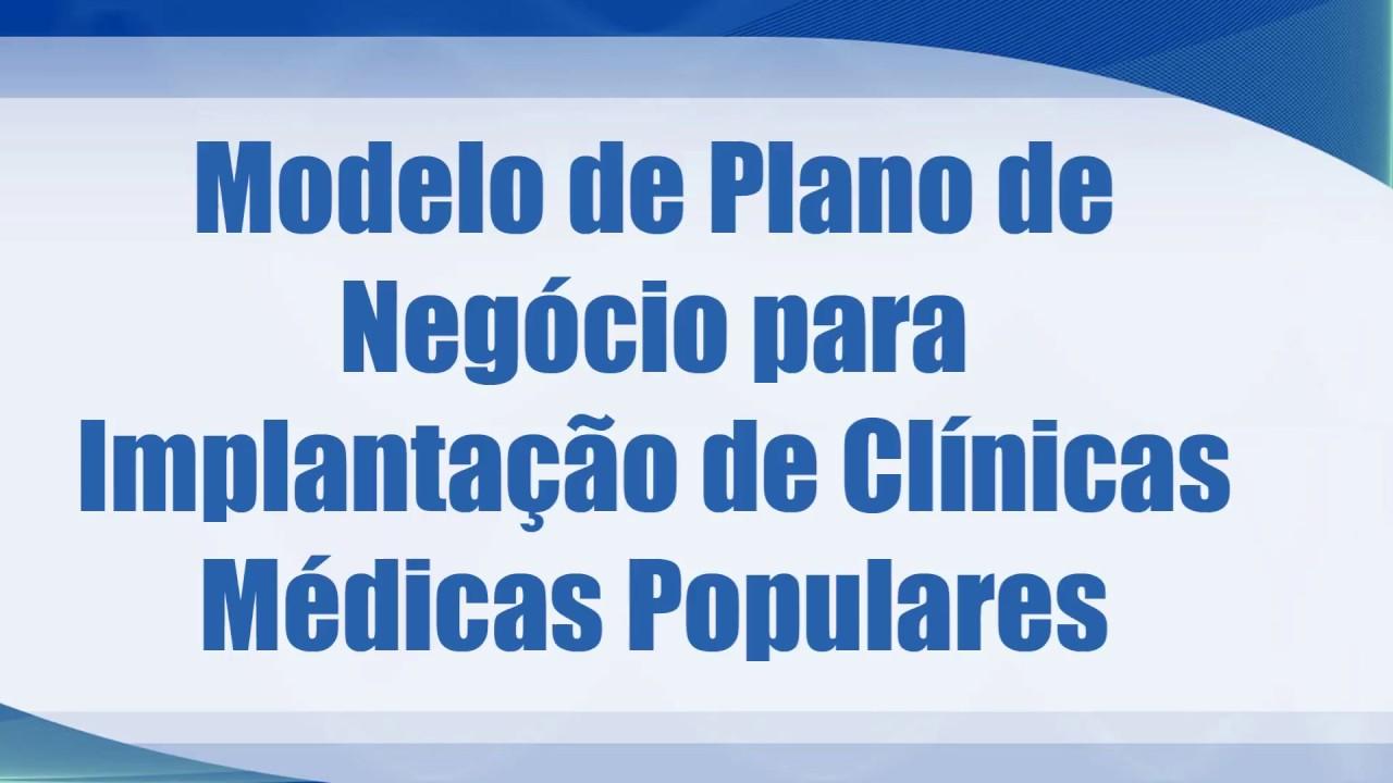 89efd6359908 Modelo de Plano de Negócio para implantação de Clínicas Médicas Populares -  YouTube