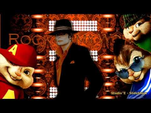 Alvin e os esquilos (You Rock My  World)