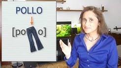 Spanish pronunciation: LL & Y