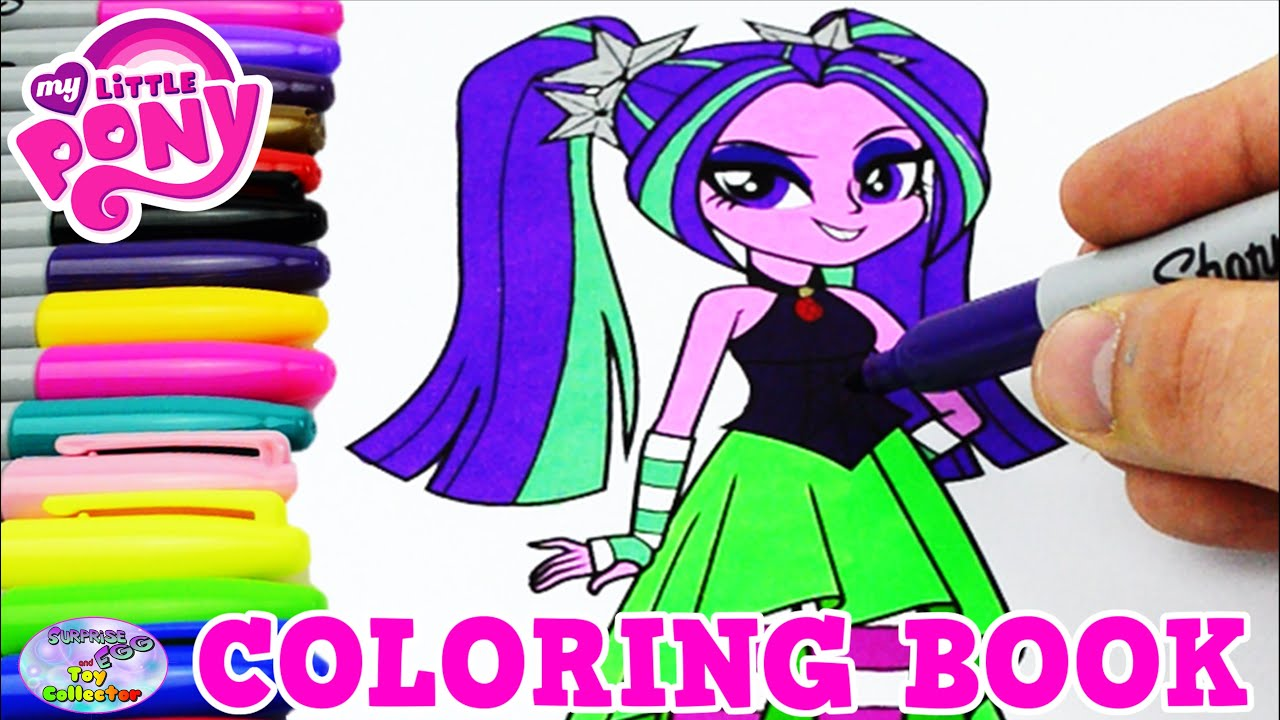 My little pony coloring pages youtube - My Little Pony Coloring Book Mlp Eg Aria Blaze Colors Episode Surprise Egg And Toy Collector Setc Youtube