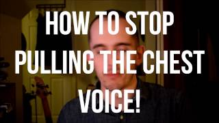 STOP STRAINING YOUR VOICE How to stop a pulled chest voice from happening
