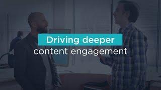 Driving deeper content engagement
