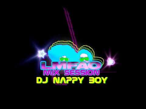 LMFAO Mix Session - Dj Nappy Boy