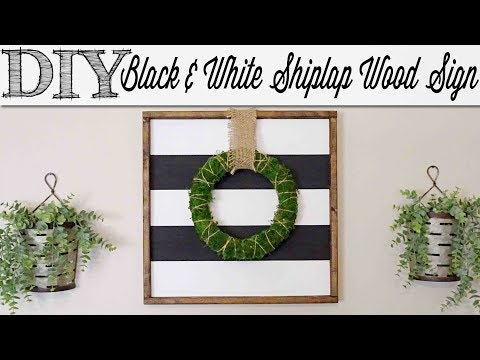 DIY Striped Farmhouse Shiplap Wood Sign