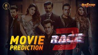 Race 3 Full Movie Prediction | Salman Khan, Anil Kapoor, Jacqueline Fernandez, Bobby Deol