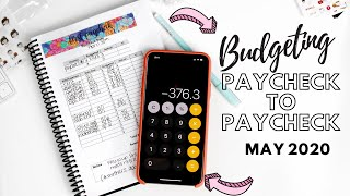 Budget With Me : Paycheck to Paycheck May 2020 | Every Dollar Matters