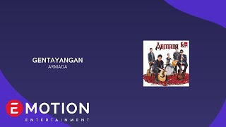 Download Lagu ARMADA - GENTAYANGAN (OFFICIAL LYRIC VIDEO) mp3
