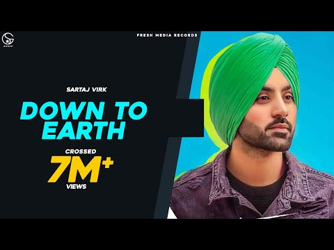 Down To Earth | Sartaj Virk | Proof | Official Video | Latest Songs 2019