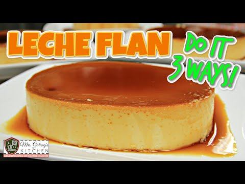 LECHE FLAN, 3 WAYS (Mrs.Galang's Kitchen S9, Ep11)