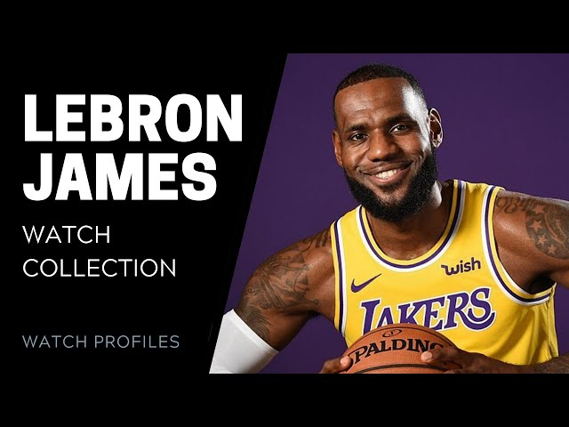LeBron James' Watch Collection | SwissWatchExpo [Watch Collection]