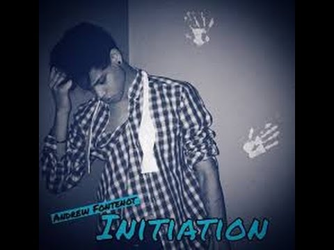 Andrew Fontenot - Initiation (THE WEEKND REMIX)