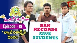 Laughing Time | Lab Records Ki Dhandam | Episode 19 | by Ravi Ganjam | #TeluguComedyWebSeries