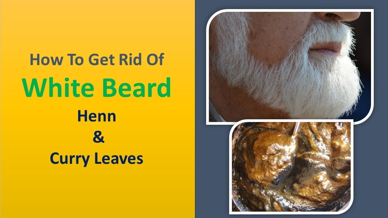 How To Get Rid Of White Beard Henna Curry Leaves Youtube