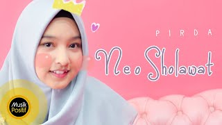 PIRDA - NEO SHOLAWAT (Official Music Video)