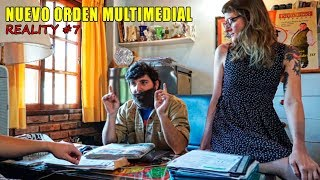 NUEVO ORDEN MULTIMEDIAL - Reality #7
