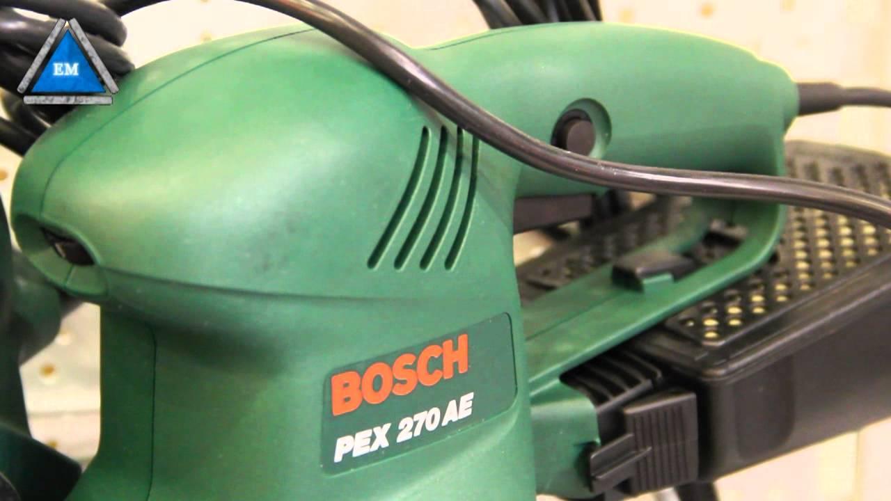 Bosch Pex 270 A : bosch pex 270 ae youtube ~ Watch28wear.com Haus und Dekorationen