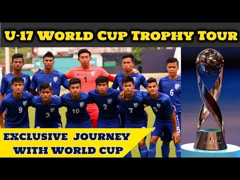 FIFA UNDER 17 WORLD CUP TROPHY TOUR