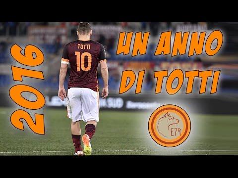 Un anno di Francesco Totti (2016)