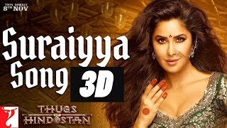 3D AUDIO | Suraiyya Full Song | Thugs Of Hindostan | Aamir, Katrina | Ajay-Atul, Vishal, Shreya