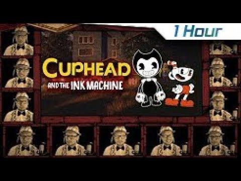 [1 Hour] CUPHEAD SONG