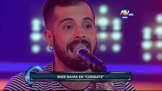 COMBATE 27/03/2015 Mike Bahía En Combate Tema: