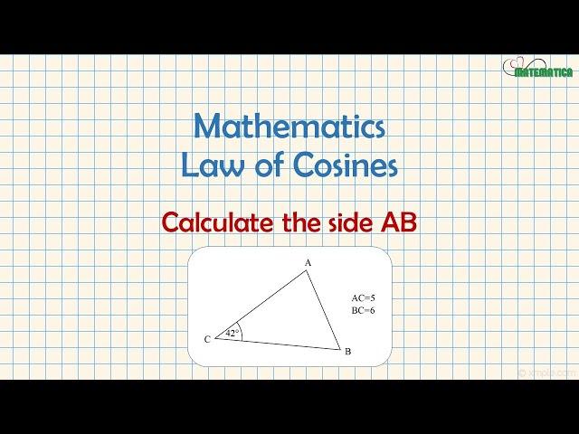 Law of Cosines | Teorema del Coseno | Mathematics #8