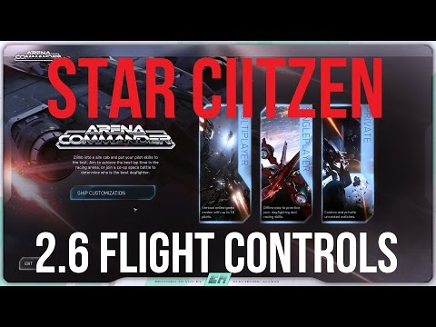 Star Citizen 2.6 Quick Start Guide | Flight Changes & Controls
