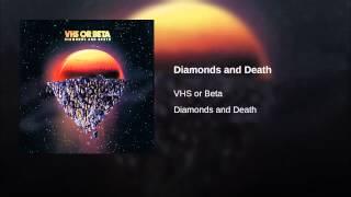 Diamonds and Death