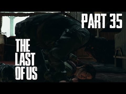(Part 35) Let's Play: The Last Of Us [BLIND] - Psychopath