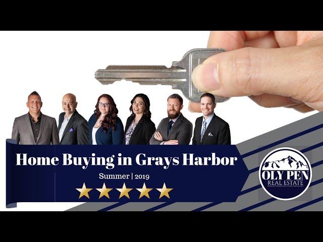 Summer 2019 Home Buyer Market Update: Grays Harbor, WA