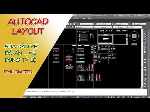 ✔ Autocad Layout - Sửa Bản Vẽ Đồ Án Về Đúng Tỉ Lệ - Autocad PhuongTk   NESA iCAD