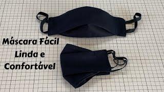 Como fazer uma máscara fácil, bonita e confortável