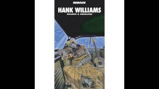 Watch Hank Williams A House Without Love video