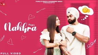 Magic - Nakhra (Full Video) Shilpa Choudhary & Gagandeep Singh|New Punjabi Song 2020|Fame Studioz