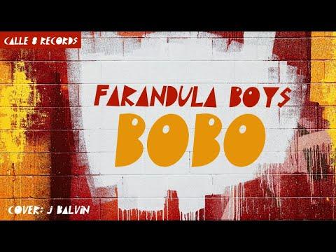 J BALVIN - BOBO - (COVER BY FARANDULA BOYS)