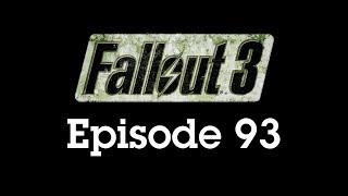 Fallout 3 Episode 93 - A Sunday Jog