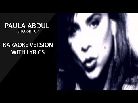 Paula Abdul  Straight Up karaoke version with lyrics