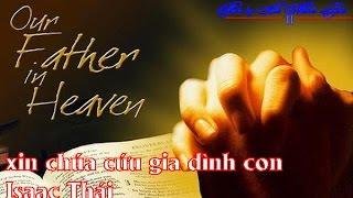[Live] Sheet Nguyện xin Chúa cứu gia đình con - Isaac Thái có hợp âm With Sheet