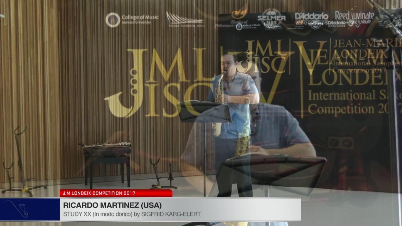Londeix 2017   Ricardo Martinez USA   XX In Modo Dorico by Sigfrid Karg Elert