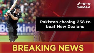 Breaking News | Pakistan chasing 238 runs to beat New Zealand | 26 June 2019