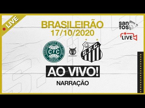 🔴 AO VIVO: CORITIBA 1 x 2 SANTOS   BRASILEIRÃO (17/10/20)