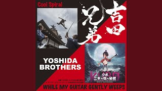 Provided to YouTube by WM Japan While My Guitar Gently Weeps · Yosh...