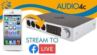 AUDIO4c: How to Stream to Facebook Live
