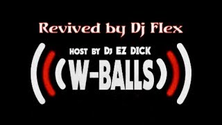 W Balls
