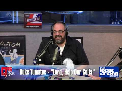 The BOB & TOM Show - Lord, Help Our Colts by Duke Tumatoe - Week 1