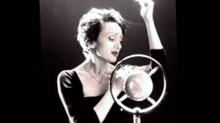 Repeat youtube video Edith Piaf - La Vie En Rose