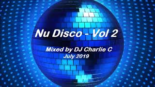 Nu Disco - Vol 2 - July 2019 - By DJ Charlie C